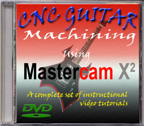 Mastercam Guitar Machining Course DVD