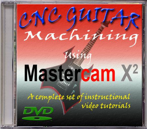 Mastercam Guitar Machining Course DVD